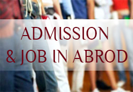 ADMISSION & JOB IN ABROAD